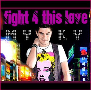 FIGHT 4 THIS LOVE